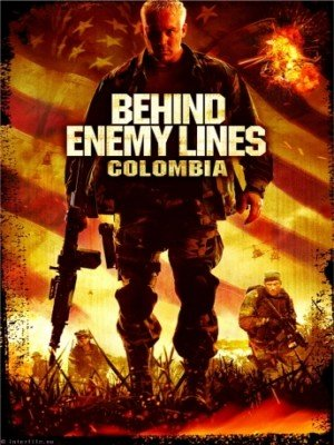 В тылу врага Колумбия / Behind Enemy Lines Colombia (2009)