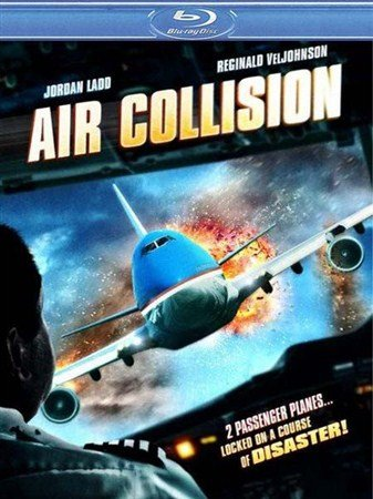 Опасный рейс / Air Collision (2012) HDRip