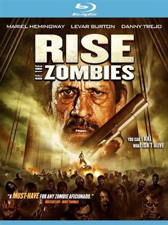 Восстание зомби / Rise of the Zombies (2012) HDRip