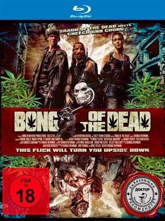 Мертвяцкий кайф / Bong Of The Dead (2011) HDRip