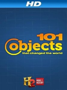 101 предмет, изменивший мир / 101 Objects That Changed the World (2013) SATRip